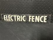 Sale 9092 - Lot 1008 - Metal ELECTRIC FENCE warning sign (h:7 x w:46cm)
