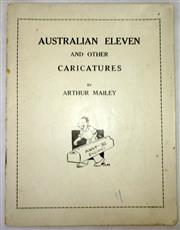 Sale 8460C - Lot 6 - Arthur Mailey. Australian Eleven and other Caricatures. Missing covers. Good.