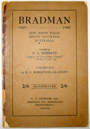 Sale 8460C - Lot 9 - E.L. Roberts. Bradman 1927–1941. Published by E.F. Hudson England 1944. 64 pages. Repaired spine. Good.