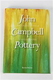 Sale 8445A - Lot 39 - Kevin Power John Campbell Pottery Book, self published 2014, 160 pages