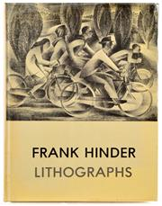 Sale 8392A - Lot 7 - BLOOMFIELD, Lin (ed): Frank Hinder: Lithographs