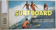 Sale 8431B - Lot 1 - Surfboard, Thrilling Australian Surfboard Race Game. Produced by John Sands circa early 1960s