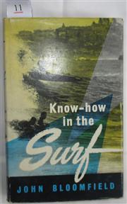 Sale 8431B - Lot 11 - Know How in the Surf by John Bloomfield, Angus & Robertson, revised edition 1961