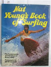 Sale 8431B - Lot 28 - Nat Young's Book of Surfing, The Fundamentals and Adventure of Board-Riding. Photographs by Bill McCausland Reed 1979. Hardback with...