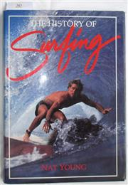 Sale 8431B - Lot 30 - Nat Young. The History of Surfing, signed by Nat Young. Palm Beach Press 1983. Hardback with dustwrapper, 200 pages