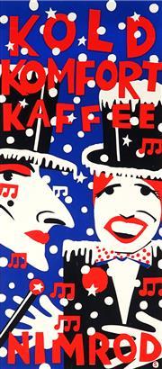 Sale 9032A - Lot 5053 - Martin Sharp (1942 - 2013) - Kold Komfort Kaffee (Nimrod Series) 102 x 45 cm (sheet: 110 x 35 cm)