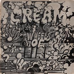 Sale 9157S - Lot 5030 - MARTIN SHARP (1942 - 2013) CREAM: Wheels of Fire vinyl cover and (1) LP record RS-2-3802 . .