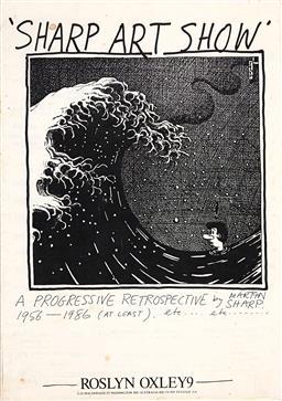 Sale 9157S - Lot 5022 - SHARP ART SHOW: A PROGRESSIVE RETROSPECTIVE 1956 - 1986 RoslynOxley9 catalogue 29.5 x 21 cm .