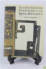 Sale 8599 - Lot 71 - Classic Chinese Furniture of Qing Dynasty Book by Tian Jiaqing, 308 pages
