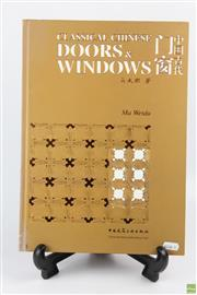 Sale 8599 - Lot 72 - Classical Chinese Doors & Windows Book by Ma Weidu