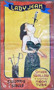 Sale 8984 - Lot 1055 - Reproduction Circus Sign Lady Jean, The Sword Swallower on Canvas (H:150 x W:90cm)
