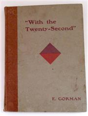 Sale 8639 - Lot 5 - With the Twenty-Second, a History of the Twenty-Second Battalion, AIF, by Captain E Gorman, MC, published by H H Champion Australasi...
