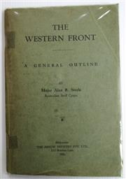 Sale 8639 - Lot 21 - The Western Front, a General Outline, by Major Alan B Steele Australian Staff Corps. published by Arrow Printery Melbourne 1930, map...