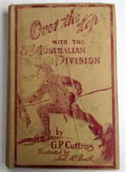 Sale 8639 - Lot 24 - Over The Top with Third Australian Division, by G P Cuttriss, published by Charles H Kelly London. missing front end paper and fadin...