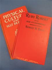 Sale 8419A - Lot 15 - Ruby Robert - Physical Culture and Self Defense by Robert Fitzsimmons; and Ruby Robert by Robert Davis 1925