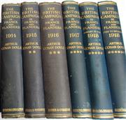 Sale 8639 - Lot 30 - British Campaigns in France and Flanders, 6 Volumes for 1914 to 1918 (2 volumes for 1918), written by Arthur Conan Doyle, war corres...