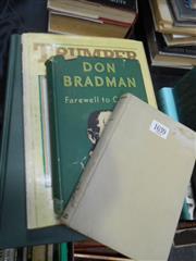 Sale 7943A - Lot 1639 - 4 Volumes: Bradman, D. Farewell to Cricket, 1st. ed., pub. Hodder & Stoughton, London, 1950; Moyers, A.G. Bradman, pub. A&R, Sydn...