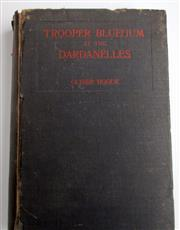 Sale 8639 - Lot 32 - Trooper Bluegum at the Dardenelles, Descriptive Narrative of the more desperate engagements on the Gallipoli Peninsula, by Oliver Ho...