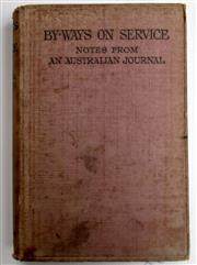 Sale 8639 - Lot 33 - By-ways on Service, notes from an Australian Journal, by Hector Dinning, published by Constable and Company London 1918.