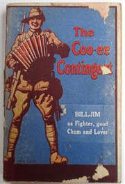 Sale 8639 - Lot 34 - The Coo-ee Contingent. published by Cassell and Company, 1917, slight damage to cover, which was done by Fred Leist, and spine.