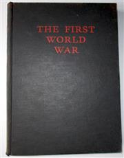 Sale 8639 - Lot 52 - The First World War, A Photographic History edited with captions by Laurence Stallings published by William Heinemann 1934.