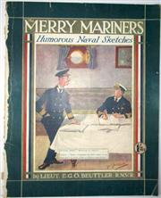 Sale 8639 - Lot 59 - The Merry Mariners Humorous Naval Sketches by Lieut E G O Beuttler RNVR, published by United Newspapers London, 40 pages.