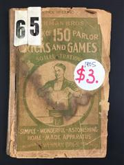 Sale 8539M - Lot 33 - Wehman Bros One Hundred & Fifty Parlour Tricks & Games: Simple! Wonderful! Astonishing!. New York, Wehman Bros., 1905. Paperback w...