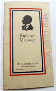 Sale 8639 - Lot 80 - Kipling's Message, Address delivered at Folkestone England February 15 1918, published by W H Smith and Son London for the Royal Emp...
