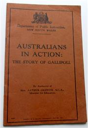 Sale 8639 - Lot 81 - Australians in Action - Story of Gallipoli, published on the Anniversary of Gallipoli in 1915 by Department of Public Instruction Ne...