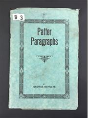 Sale 8539M - Lot 56 - George Schulte, Patter Paragraphs. First Edition. Published  by the Author, Chicago, 1921.