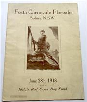 Sale 8639 - Lot 93 - Souvenir of Festa Carnevale Floreale Town Hall Sydney NSW on June 28th 1918 in aid of Italy's Red Cross Day Fund, printed by Vale an...