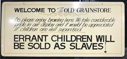 Sale 9117 - Lot 1074 - Vintage Old Grain Store warning sign (76 x 168cm)