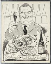 Sale 8821A - Lot 5094 - Artist Unknown - Len Evans: Good health, Good Friends, Good Wine 43 x 34cm
