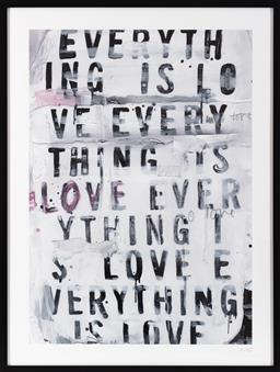 Sale 9150H - Lot 93 - A blacklist everything is loveframed print, frame size 103x 78cm